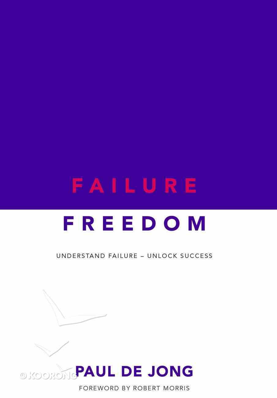 Failure Freedom Paperback