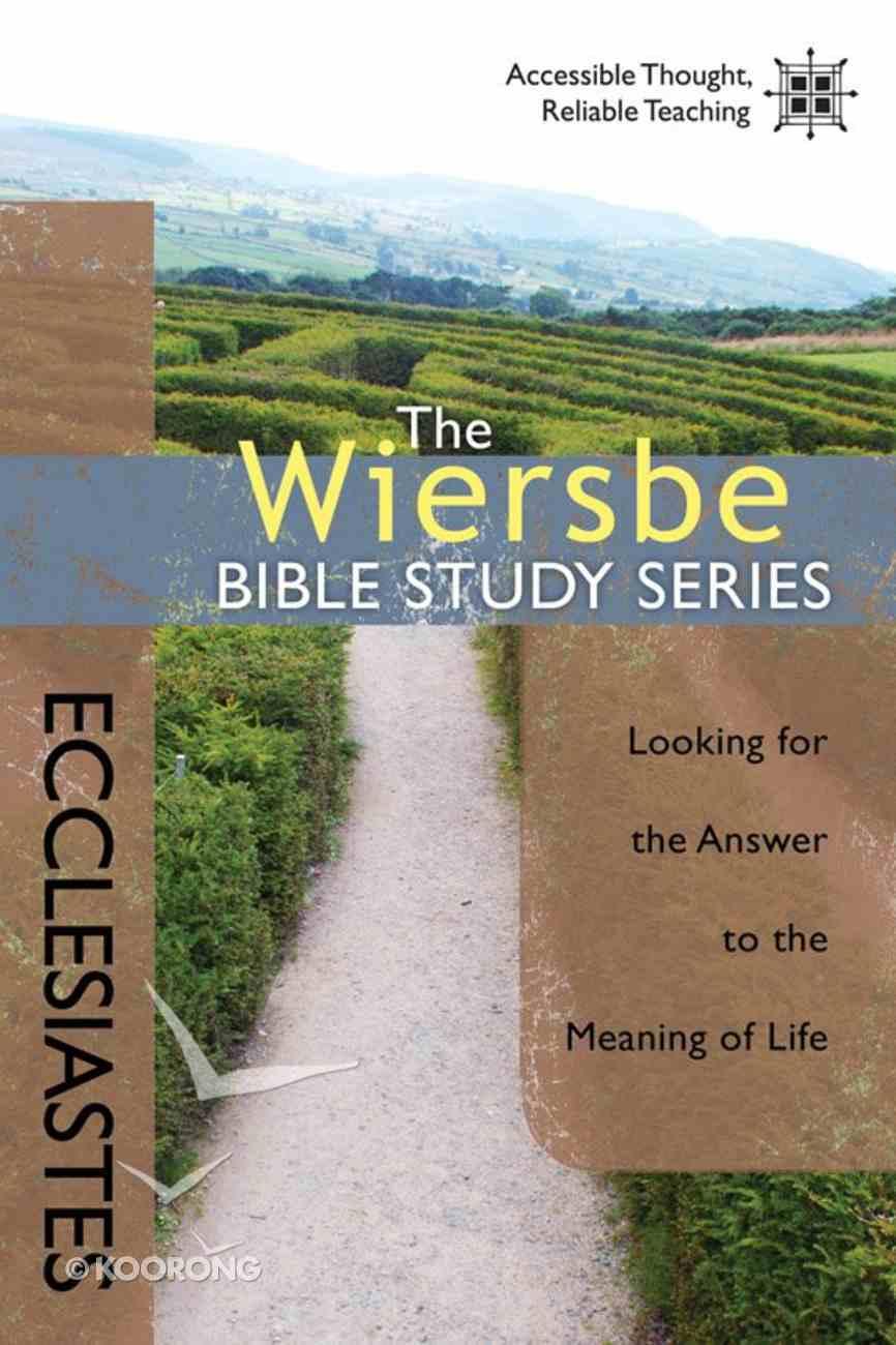 Ecclesiastes (Wiersbe Bible Study Series) Paperback