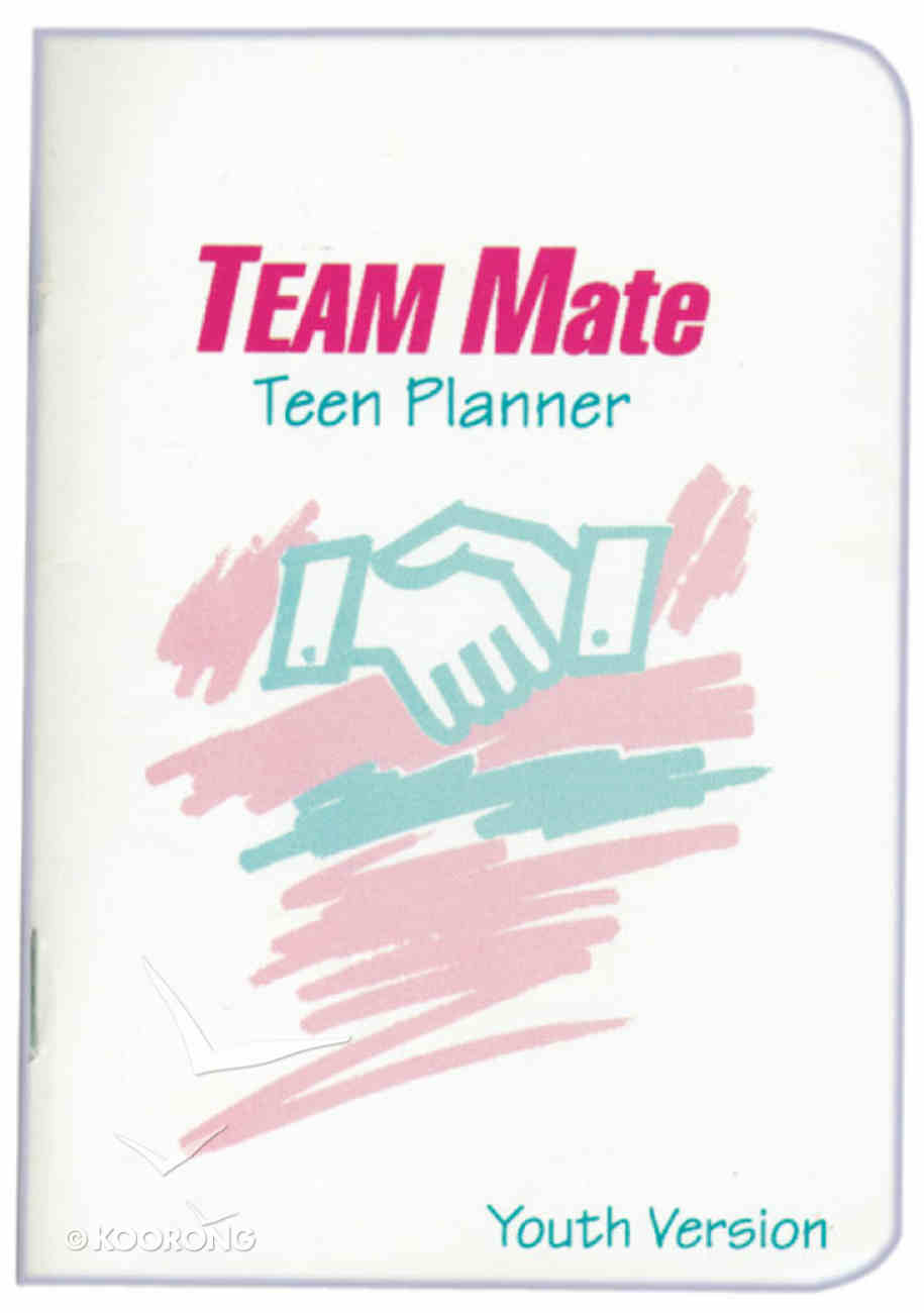 Team Evangelism: Team Mate (Youth Personal Ministry Planner) Paperback
