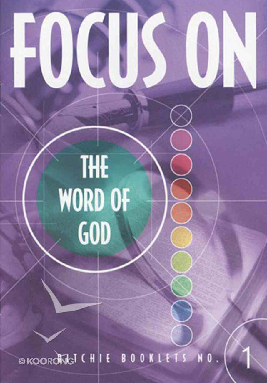 The Word of God (#1 in Focus On... Series) Booklet