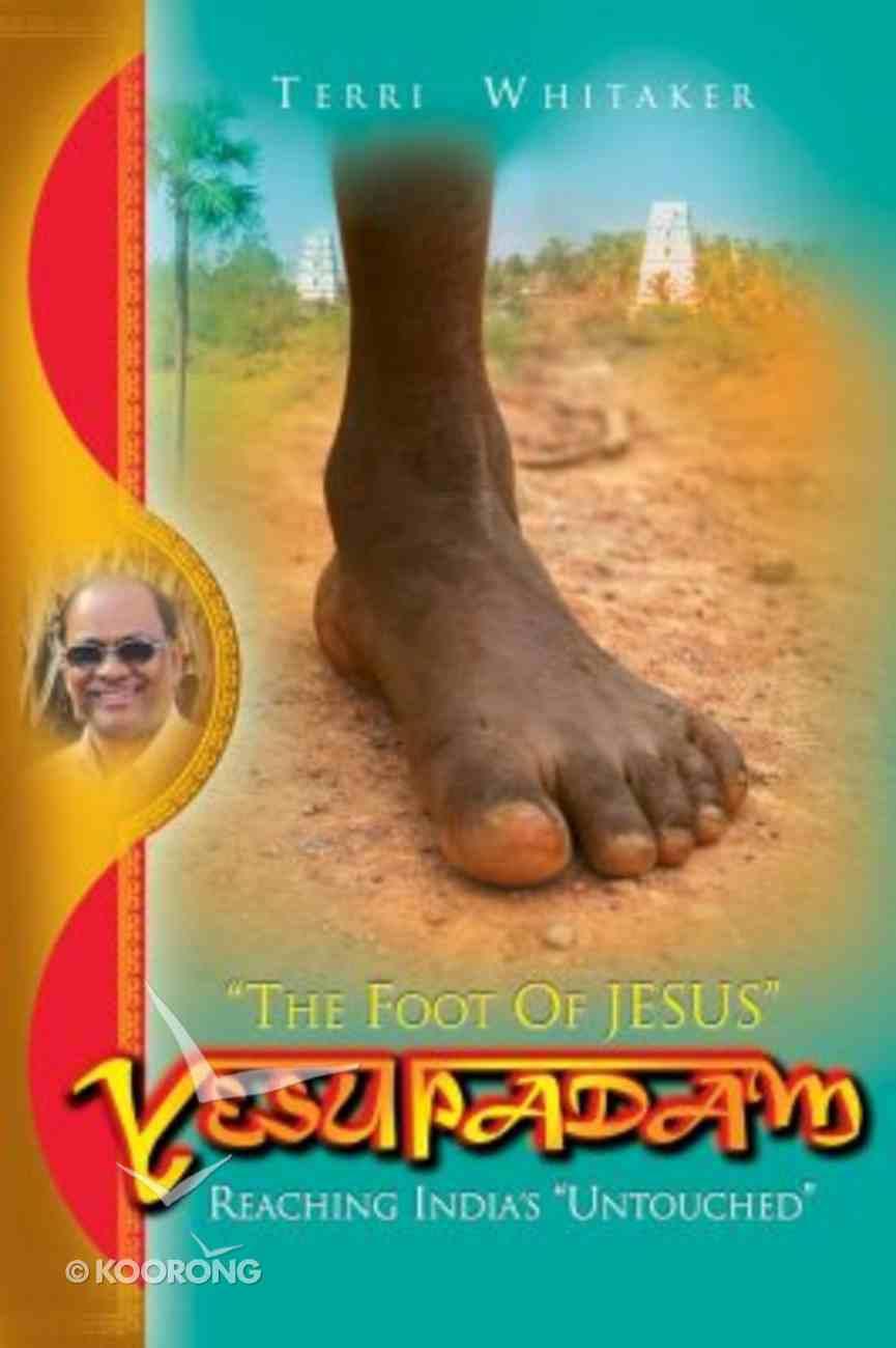 "Yesupadam (""The Foot Of Jesus"") Paperback"