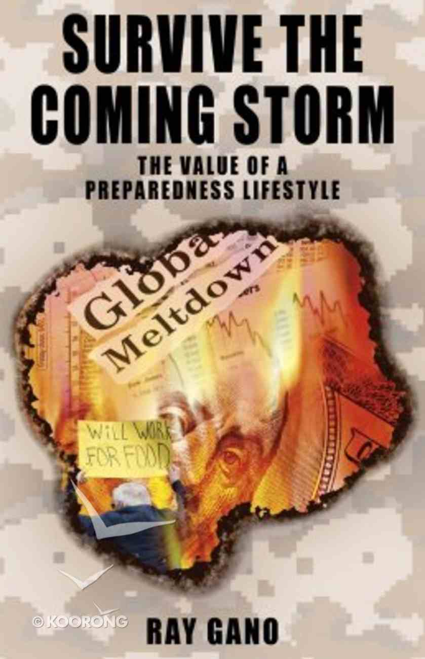 Survive the Coming Storm Paperback