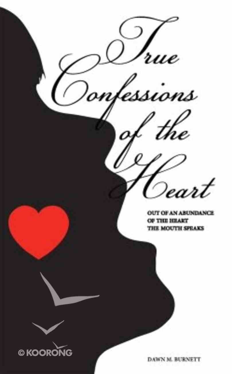 True Confessions of the Heart Paperback