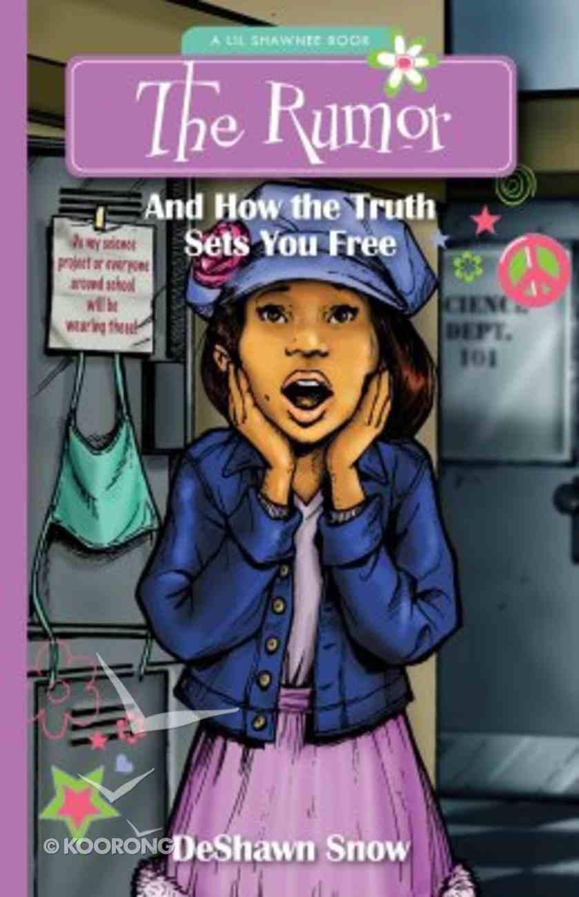 The Rumor (#1 in Lil Shawnee Series) Paperback