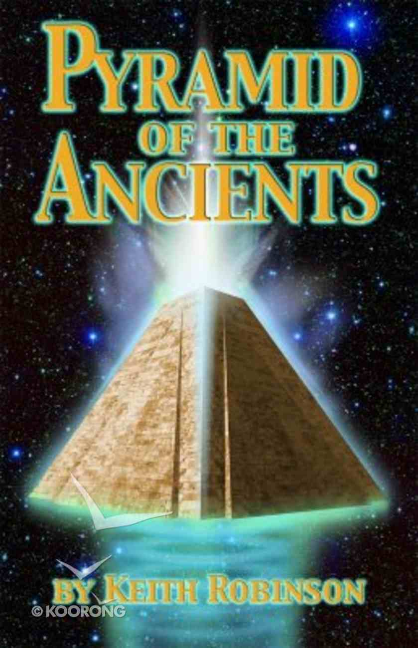 Pyramid of the Ancients Paperback
