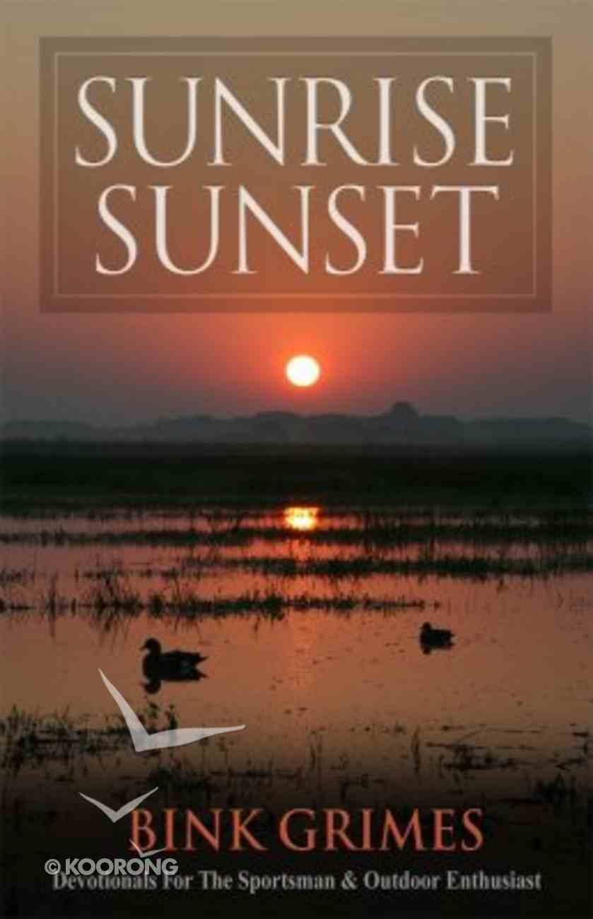 Sunrise Sunset Paperback