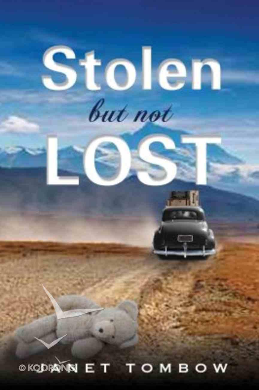 Stolen But Not Lost Paperback