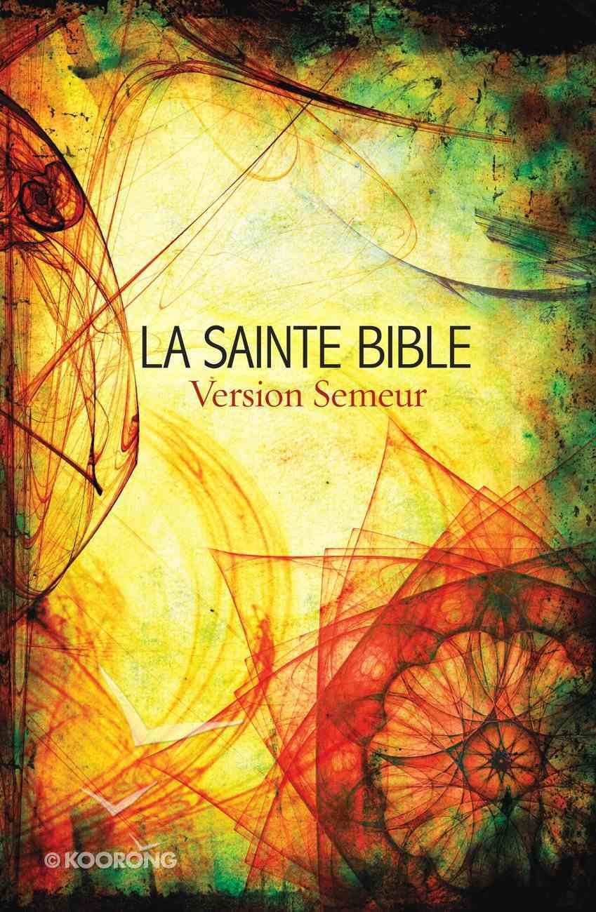 Semeur French La Sainte Bible (Black Letter Edition) Paperback