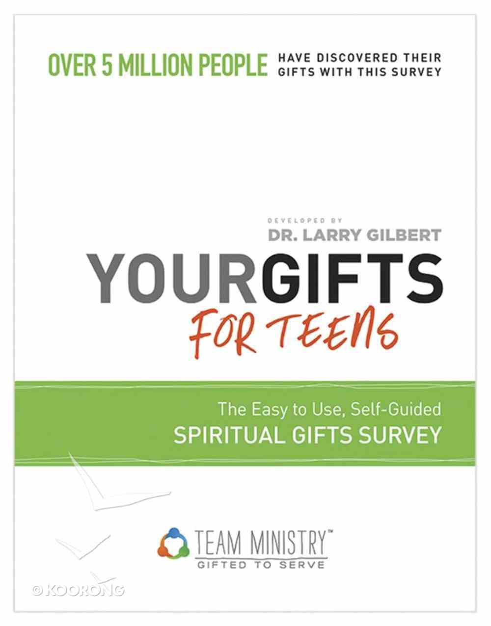 Your Gifts For Teens: Spiritual Gifts Survey Paperback