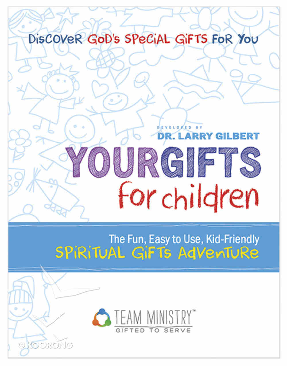 Your Gifts For Children: Spiritual Gifts Adventure (50-pack) Pack