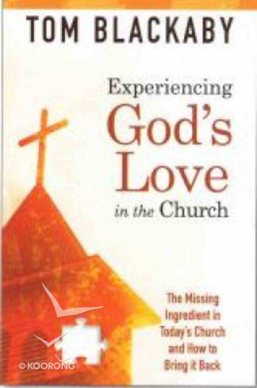 Experiencing God's Love in the Church Paperback
