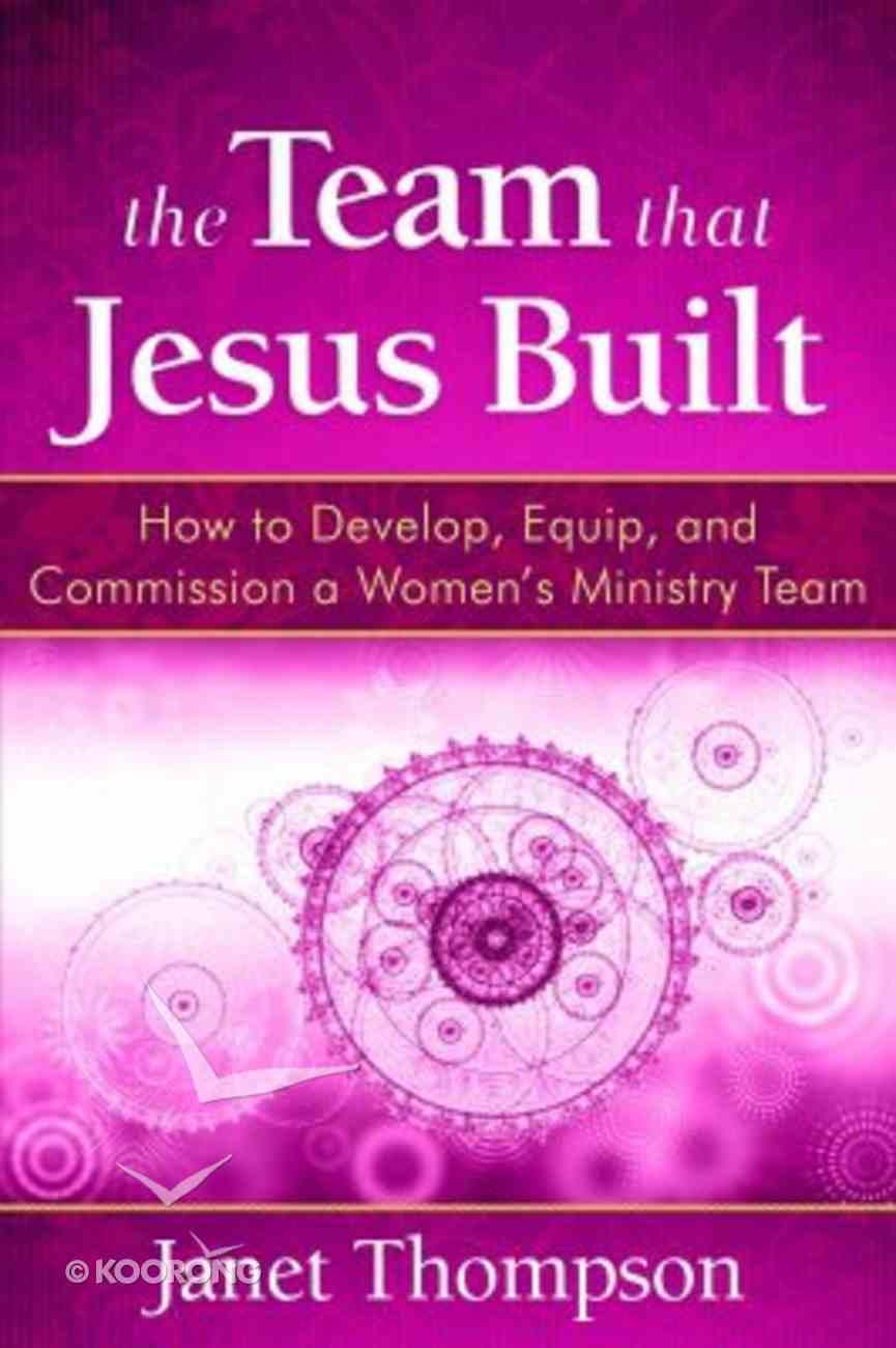 The Team That Jesus Built Paperback
