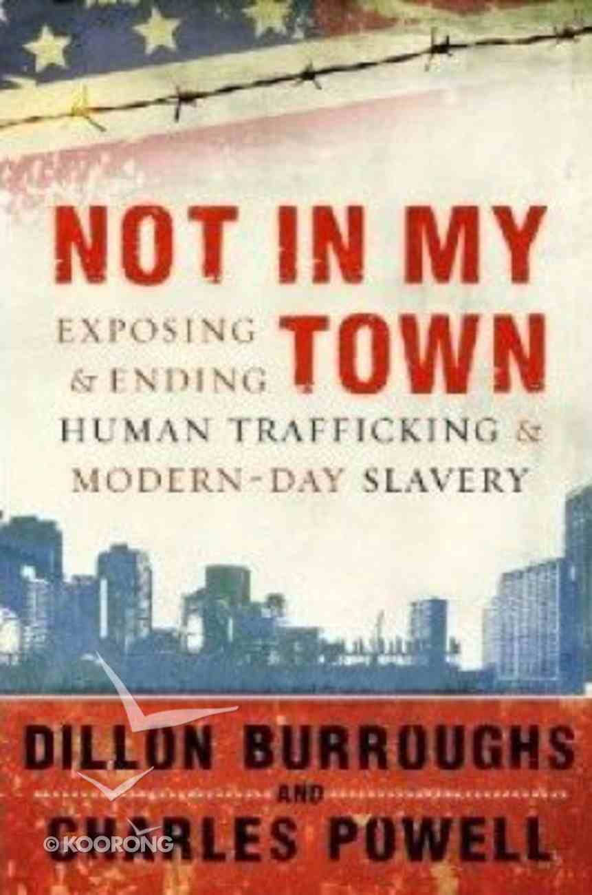 Not in My Town Paperback