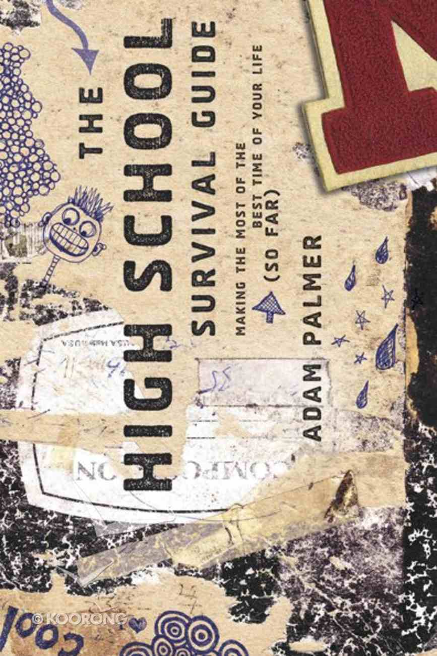 The High School Survival Guide Paperback
