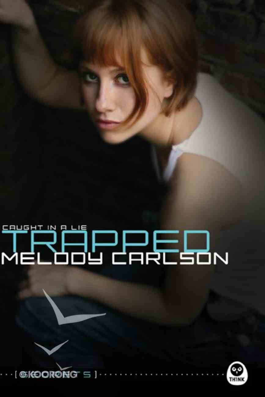 Trapped (#04 in Secrets Series) Paperback