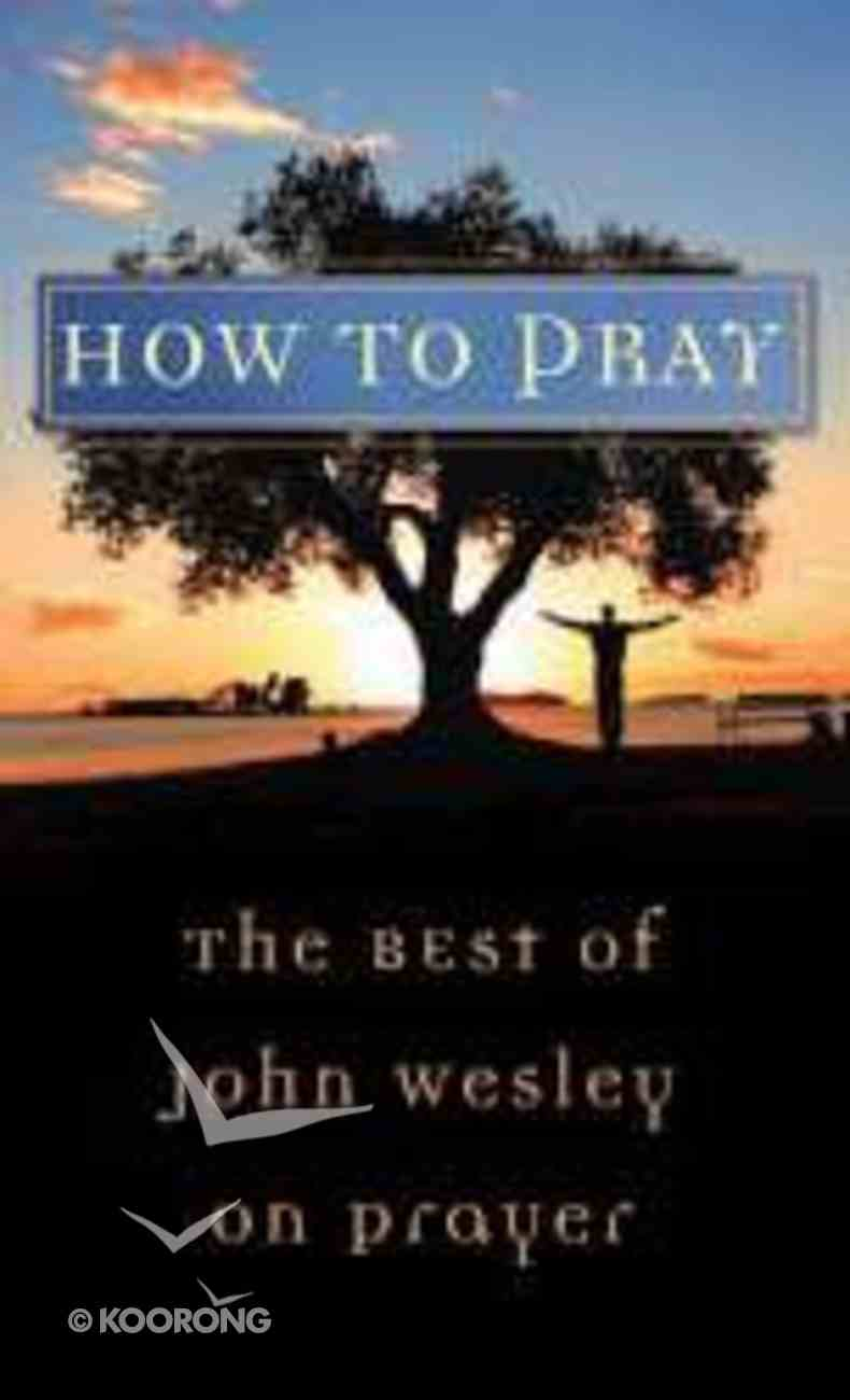 How to Pray Paperback