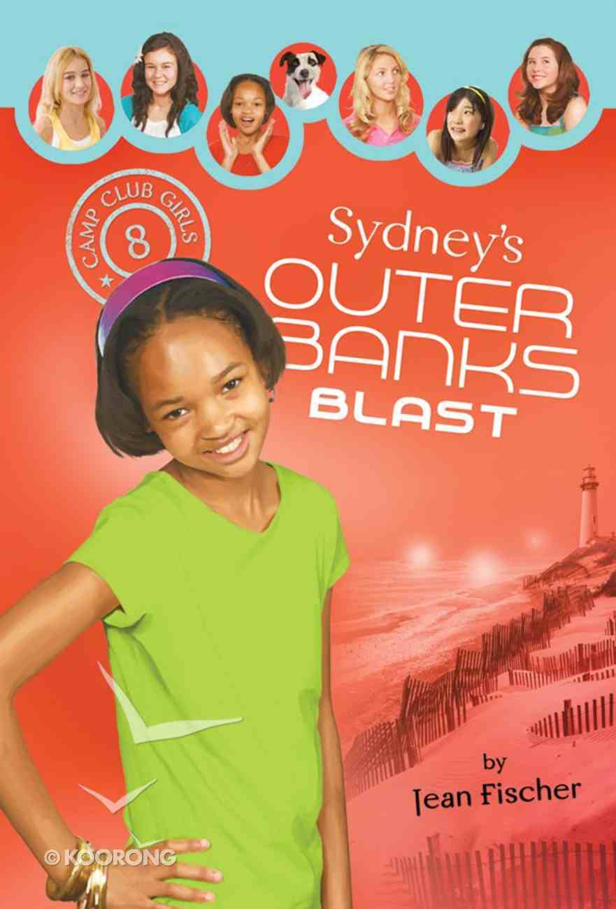 Sydney's Outer Banks Blast (#08 in Camp Club Girls Series) Paperback