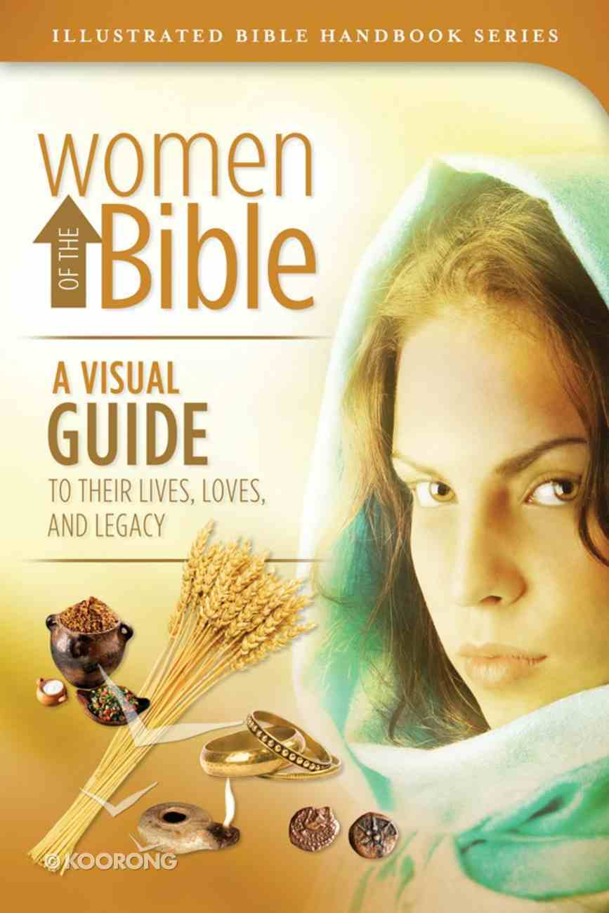 Women of the Bible (Illustrated Bible Series) Paperback