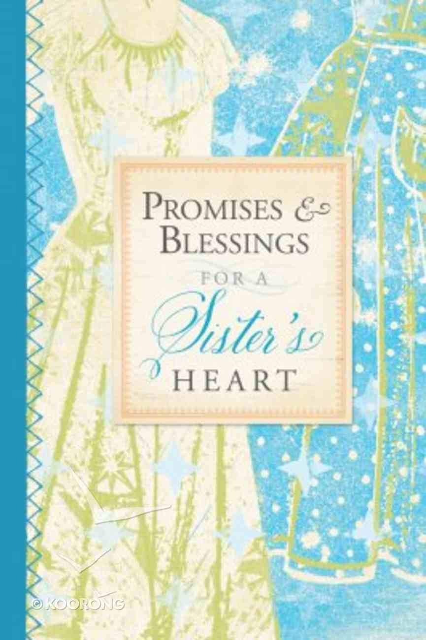 Promises and Blessings For a Sister's Heart (Pocket Inspirations Series) Paperback
