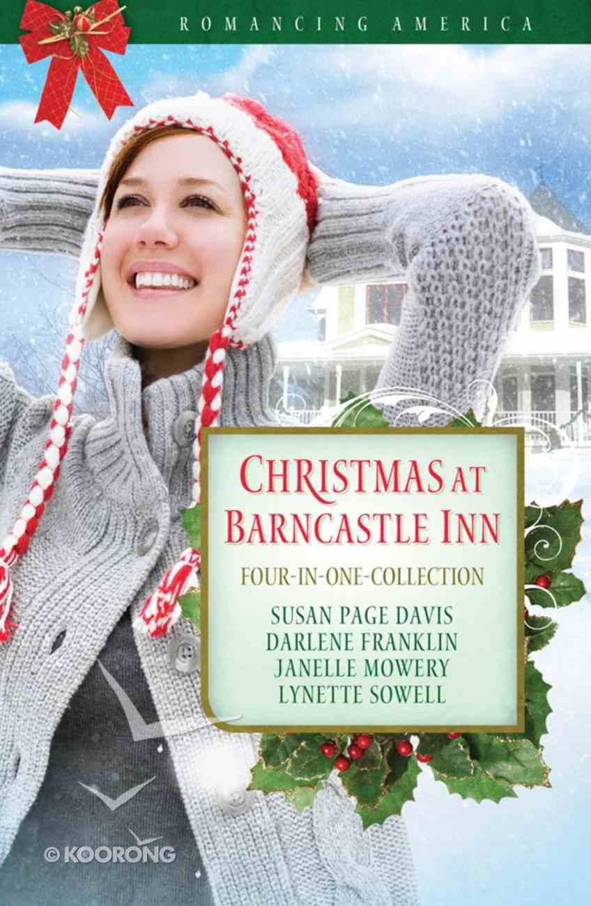 4in1: Romancing America: Christmas At Barncastle Inn (Romancing America Series) Paperback