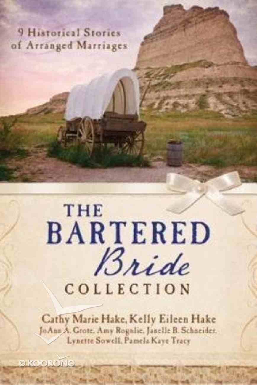 The Bartered Bride Romance Collection Paperback