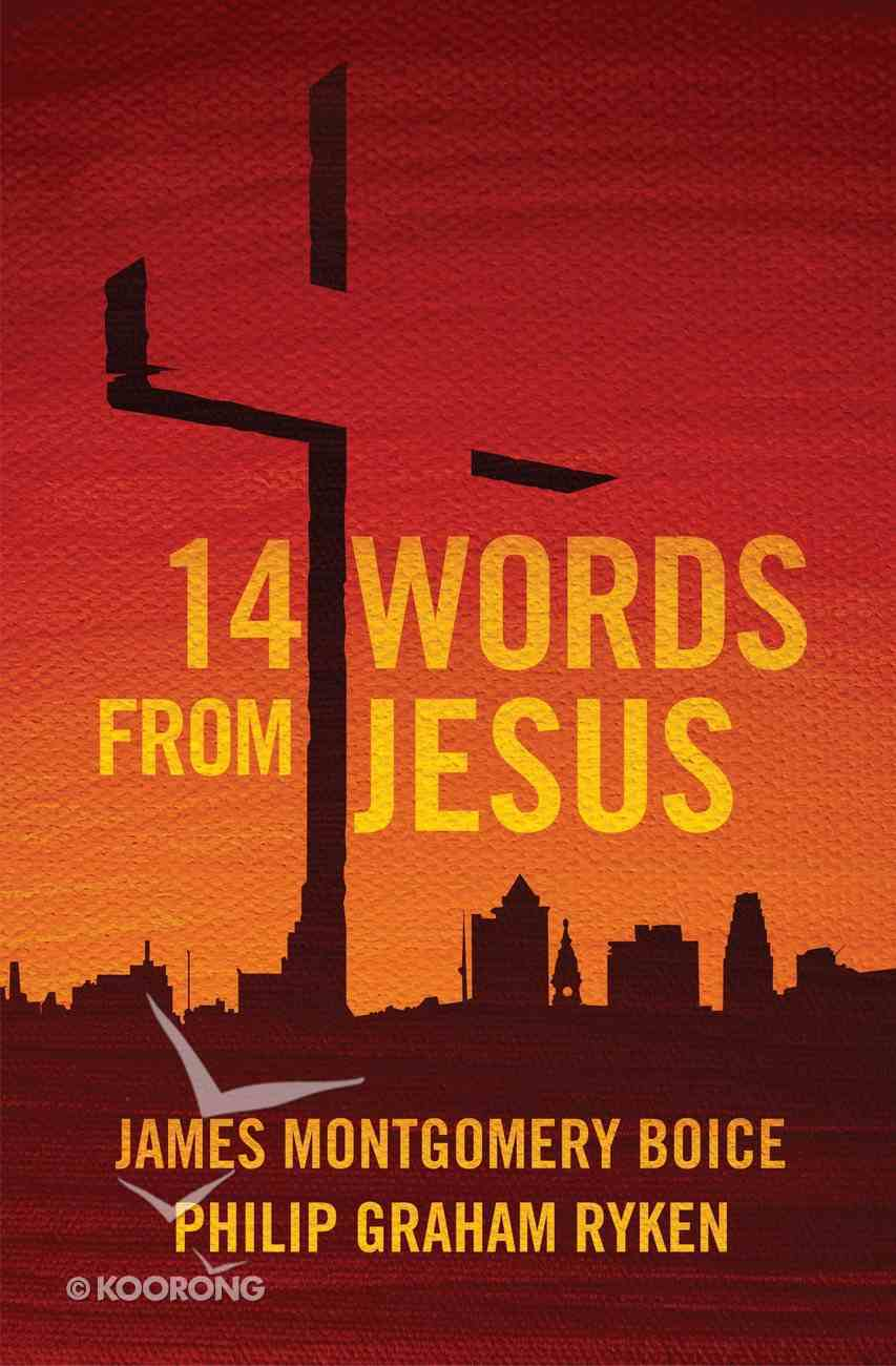 14 Words From Jesus Paperback