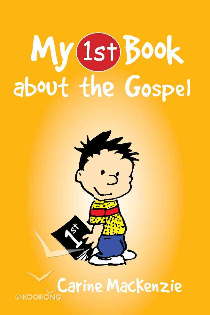 My 1st Book About the Gospel Paperback