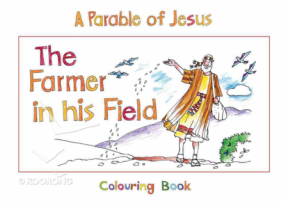 Bhcb: Parable of Jesus: The Farmer in His Field (Colouring Book) Paperback