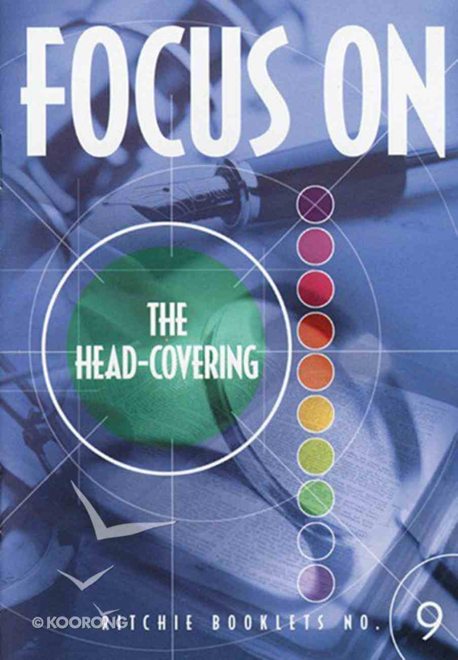 Head Covering (#9 in Focus On... Series) Booklet