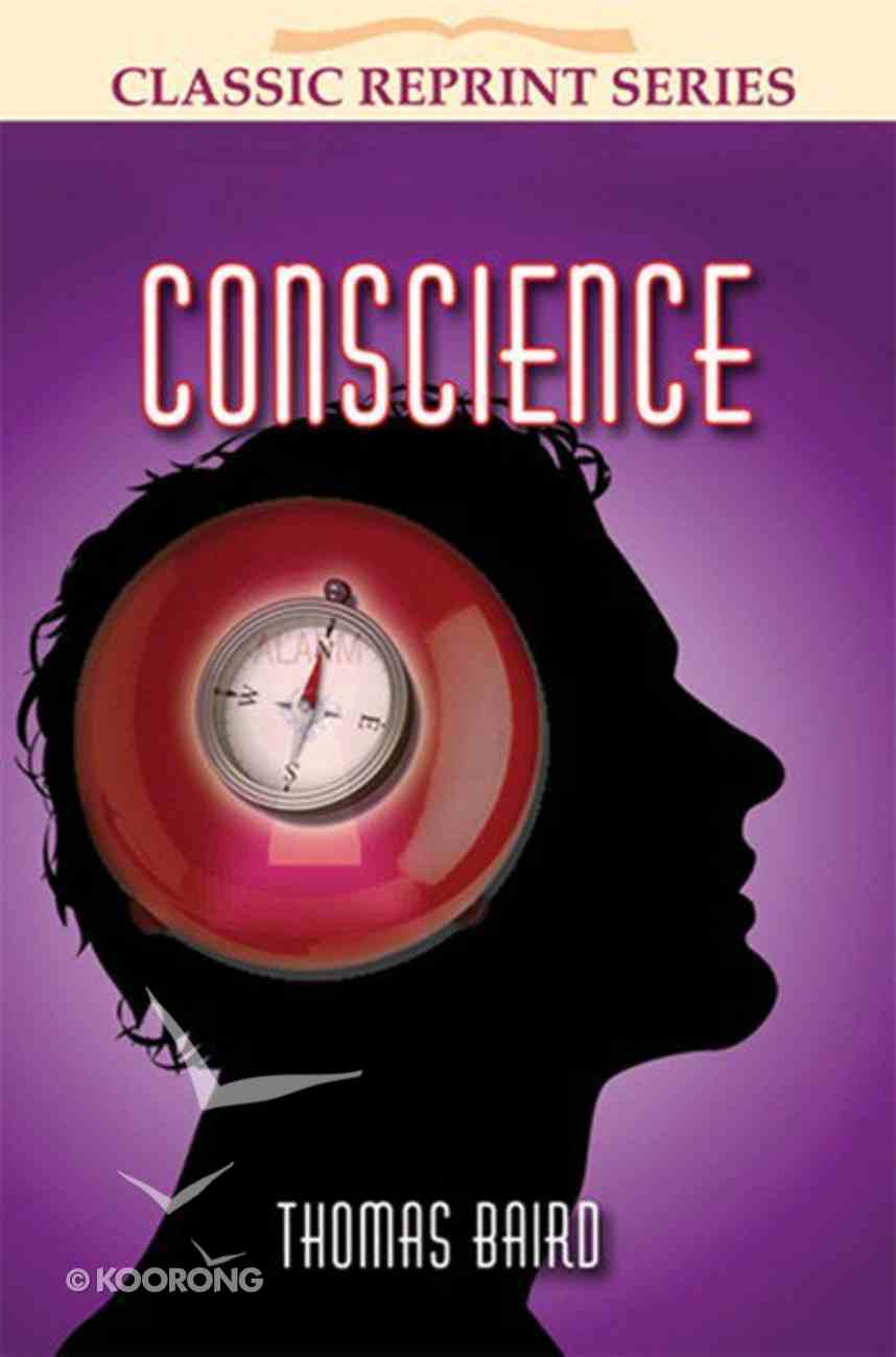 Conscience (Classic Re-print Series) Paperback