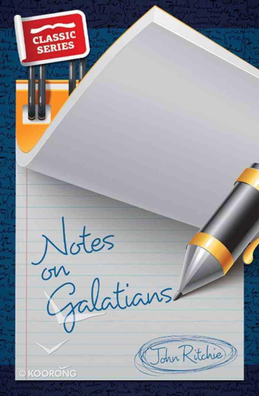 Crps: Notes on Galatians Paperback
