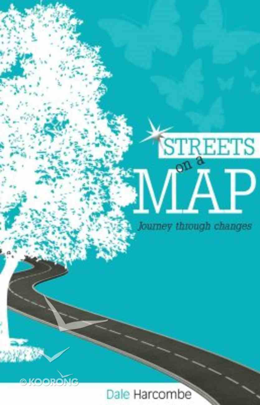 Streets on a Map: Journey Through Changes Paperback