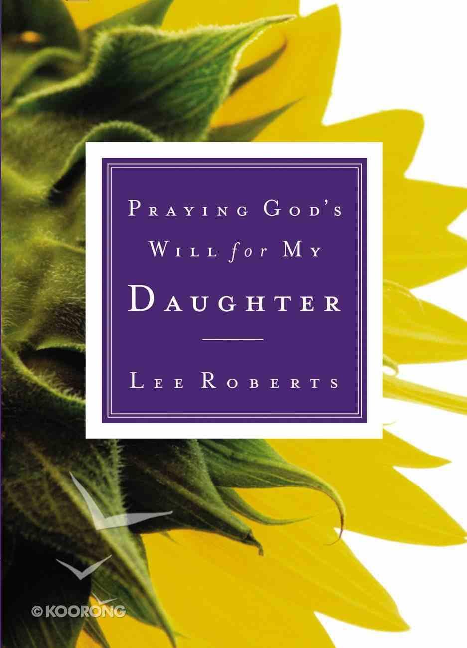 Daughter (Praying God's Will Series) Paperback
