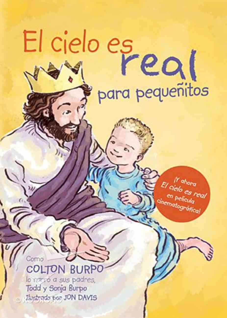 Cielo Es Real (Heaven Is For Real) Board Book