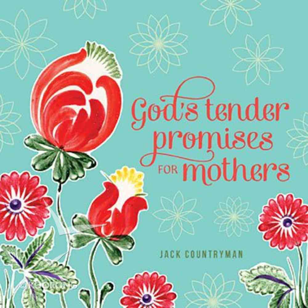 God's Tender Promises For Mothers Paperback