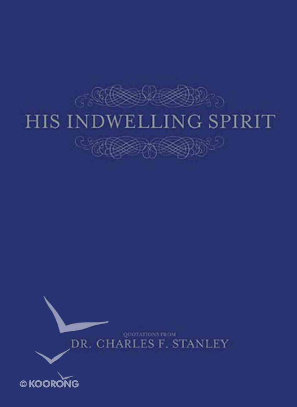 His Indwelling Spirit Paperback