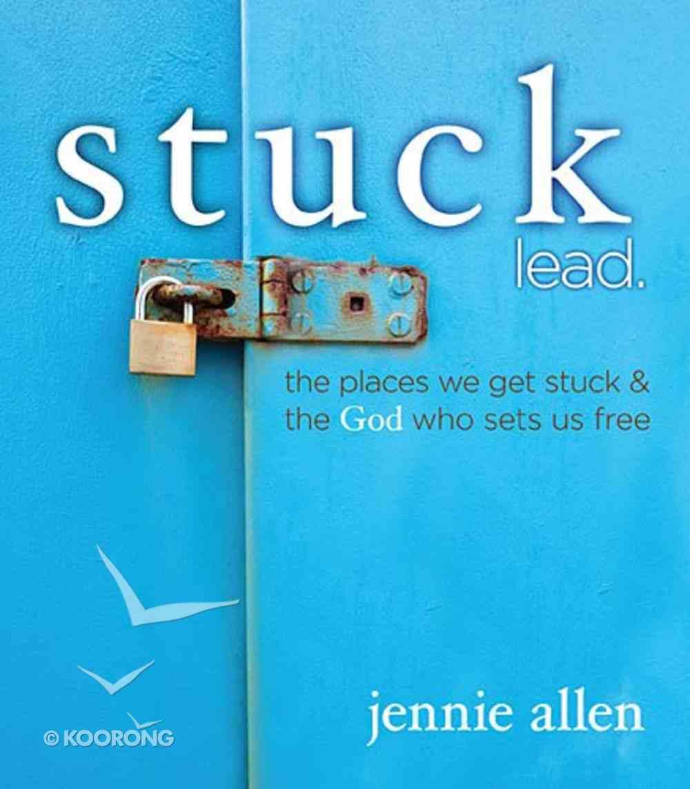Stuck (Leader's Guide) Paperback