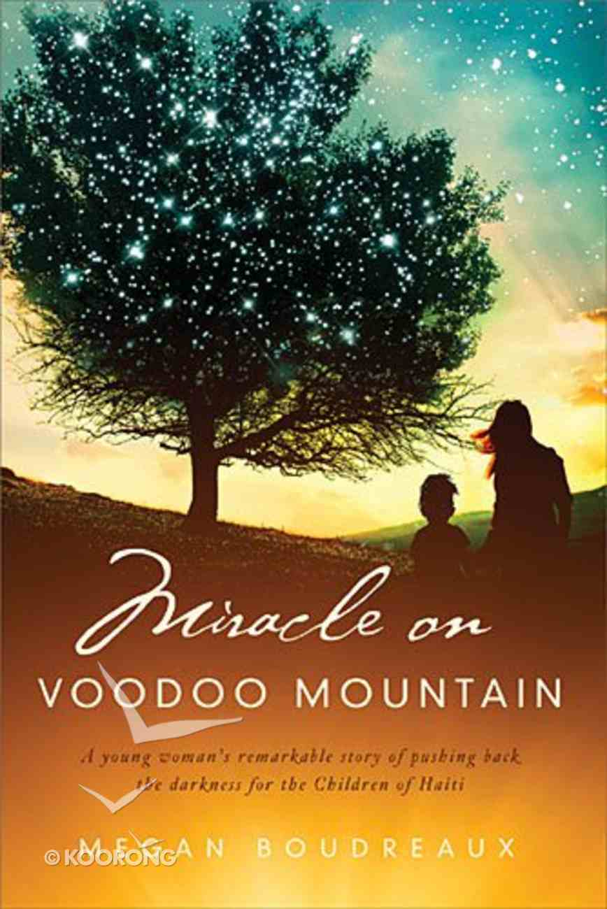Miracle on Voodoo Mountain Hardback