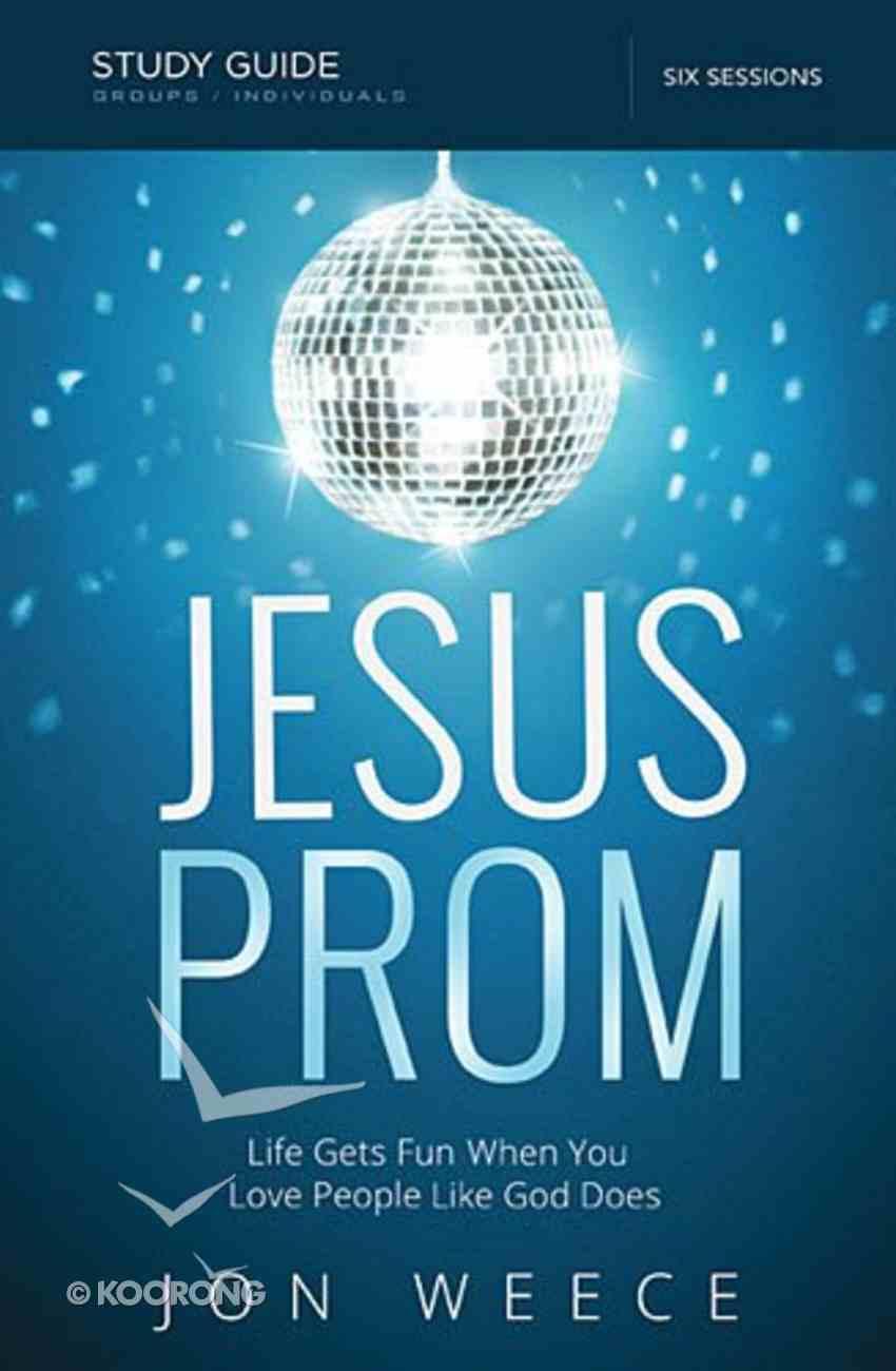 Jesus Prom (Study Guide) Paperback
