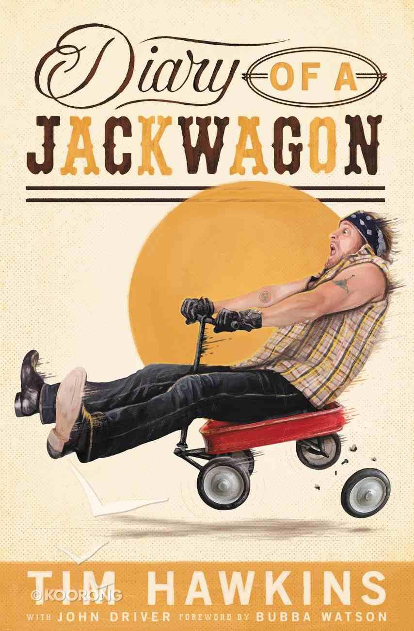 Diary of a Jackwagon Paperback