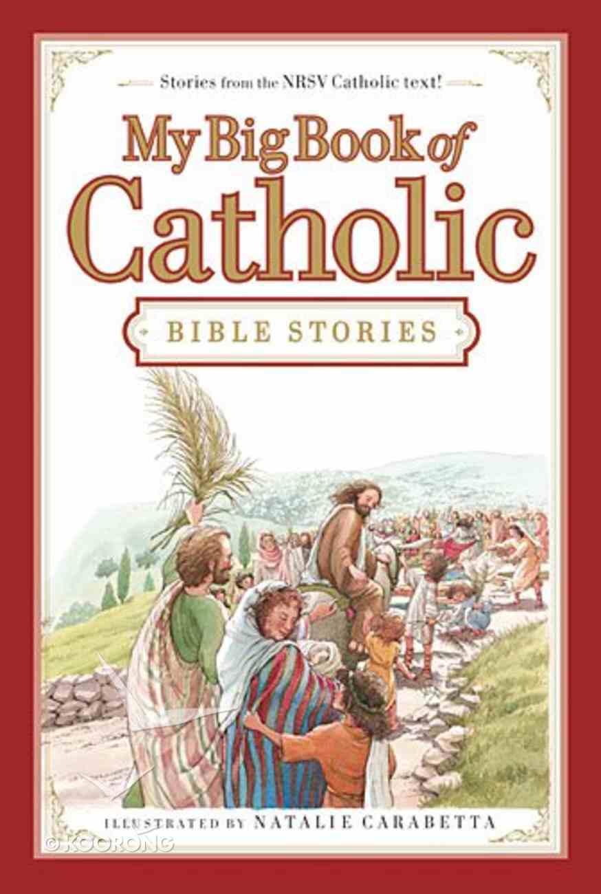 My Big Book of Catholic Bible Stories Hardback
