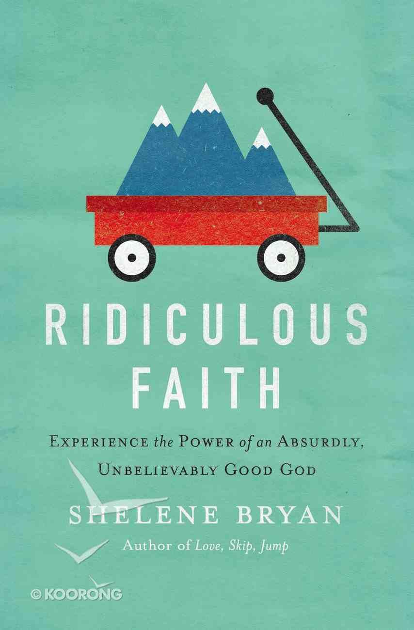 Ridiculous Faith Paperback