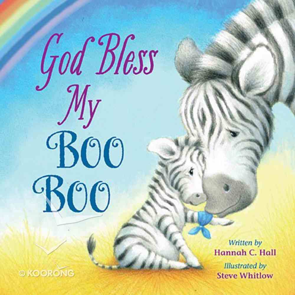 God Bless My Boo Boo (A God Bless Book Series) Board Book
