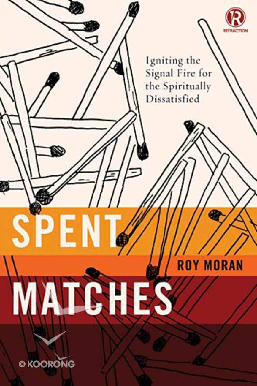 Spent Matches Paperback