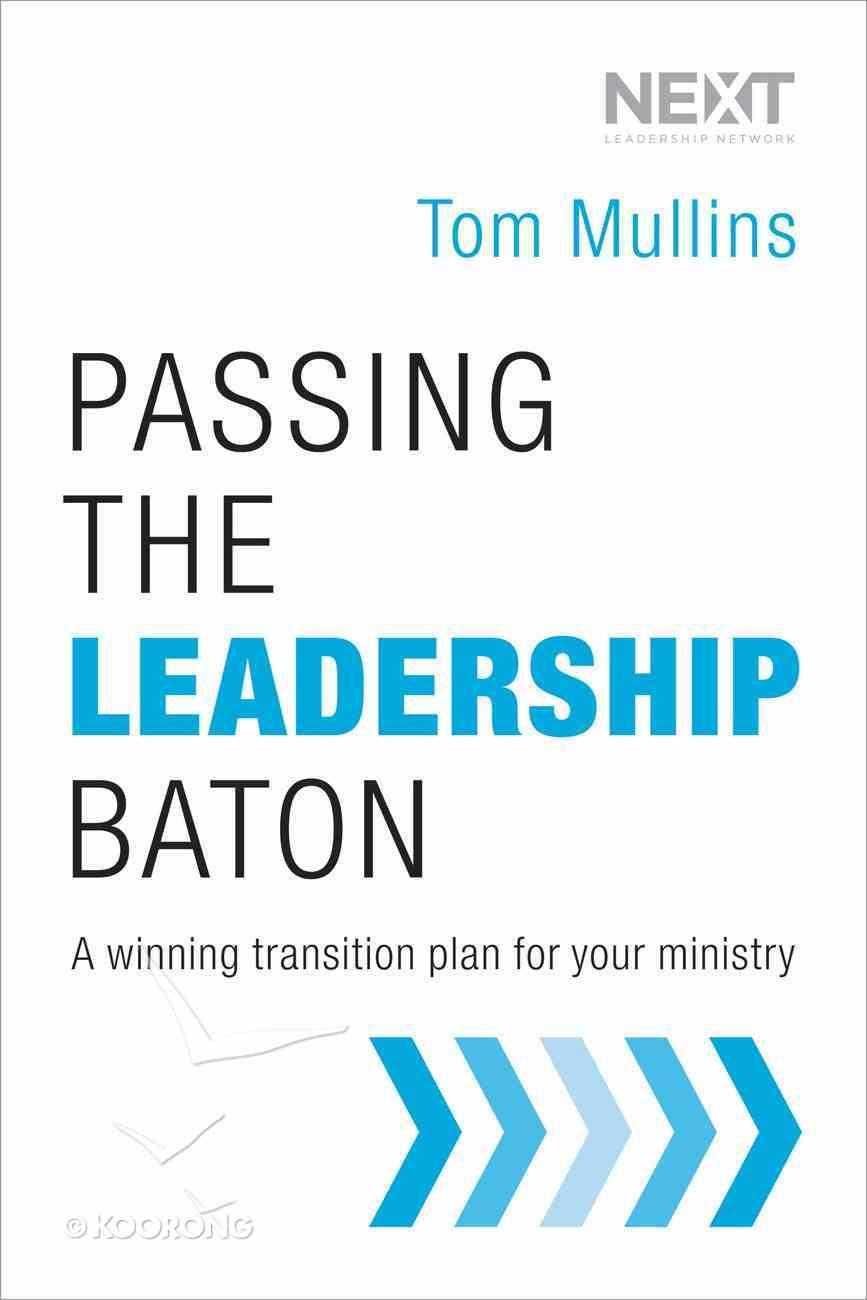 Passing the Leadership Baton Hardback