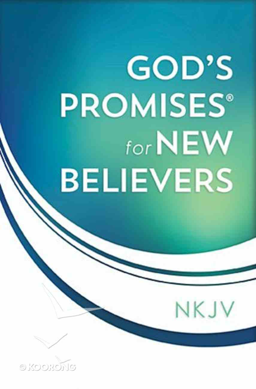 God's Promises For New Believers Paperback