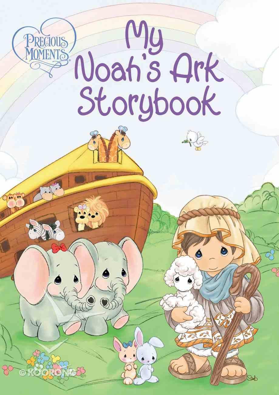 Precious Moments: My Noah's Ark Storybook Board Book