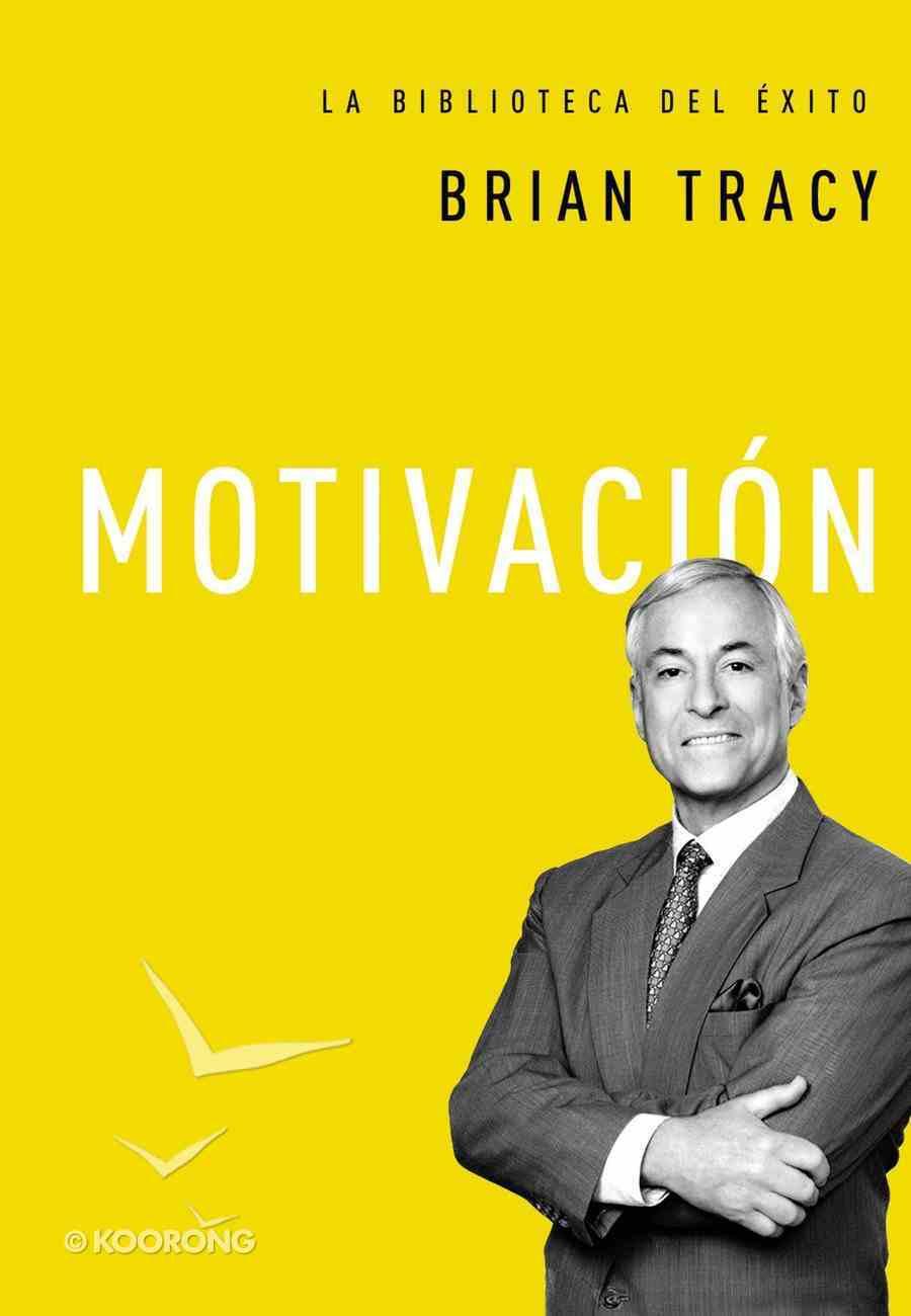 Motivacin (Motivation) Hardback