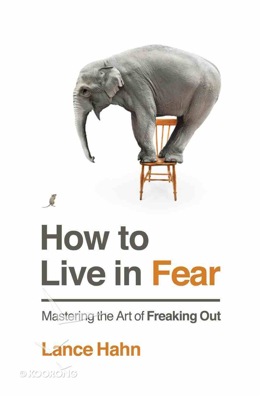 How to Live in Fear Paperback