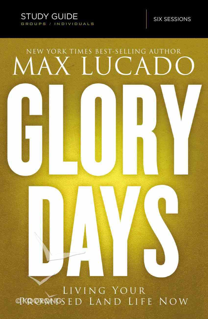 Glory Days (Study Guide With Dvd) Pack